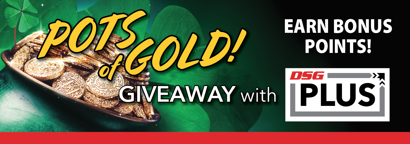 DSG Plus - Pots of Gold Promotion
